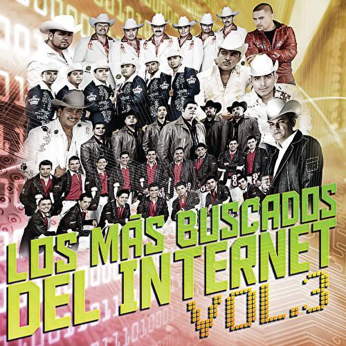 Los Más Buscados Del Internet Vol. 3 by Various Artists