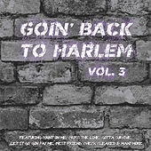 Goin' Back to Harlem Vol. 3 by Various Artists