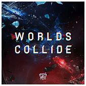 Worlds Collide von League of Legends
