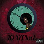 10 O'Clock by Sci Gang