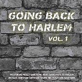 Goin' Back to Harlem Vol. 1 by Various Artists
