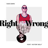 Right Wrong von Ivan Dorn
