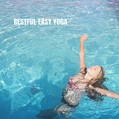 Restful Easy Yoga de Various Artists