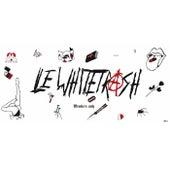 LeWhiteTrash by LeWhiteTrash