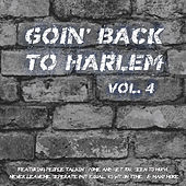 Goin' Back to Harlem Vol. 4 von Various Artists