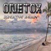 Breathe Again von Onetox
