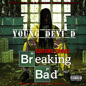 Editors Choice Breaking Bad by Young Devi D