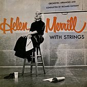 Helen Merrill...With Strings! (Remastered) by Helen Merrill