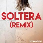Soltera (Remix) (Instrumental) de Boricua Boys
