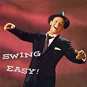 Swing Easy! (Remastered) de Frank Sinatra