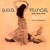 Asia Minor (Remastered) de Machito