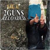 2Gun$ Reloaded de LIL C