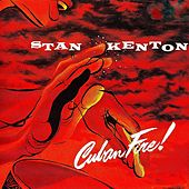Cuban Fire! (Remastered) de Stan Kenton
