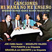 Canciones Mi Mama No Me Enseño (Remastered) de Various Artists