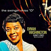 The Swingin' Miss ''D'' (Remastered) von Dinah Washington