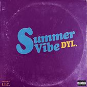 Summer Vibe by Dyl