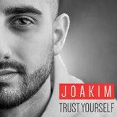Trust Yourself de Joakim