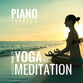Acoustic Piano For Yoga and Meditation de Piano Express