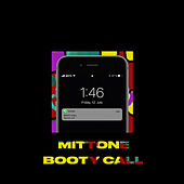 Booty Call by Mittone