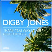 Thank You Very Much (Tune for N.O-T) von Digby Jones