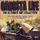 Gangsta Life - The Ultimate Rap Collection de Various Artists
