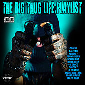 The Big Thug Playlist de Various Artists