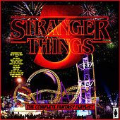 Stranger Things 3 - The Complete Fantasy Flaylist von Various Artists