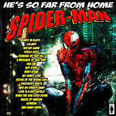 Spider-Man, Far From Home - The Complete Fantasy Playlist de Various Artists