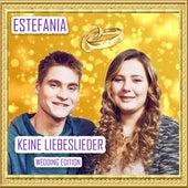 Keine Liebeslieder (Wedding Edition) von Este Fania