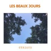 Les beaux jours de Cyrious
