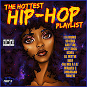 The Hottest Hip-Hop Playlist by Various Artists