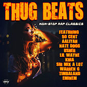 Thug Beats - Non-Stop Rap Classics by Various Artists