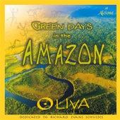 Green Days in the Amazon de Oliva