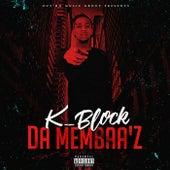 Da Membaa'z by K Block