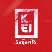 Señorita by Keï