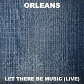 Let There Be Music (Live) de Orleans