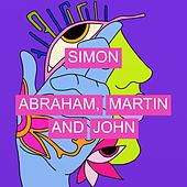 Abraham, Martin And John by Simon