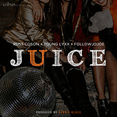 Juice (feat. Russ Coson, Young Lyxx & Followjojoe) by Dennis Blaze