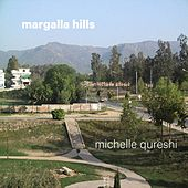Margalla Hills by Michelle Qureshi