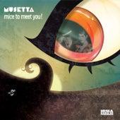 Mice To Meet You de Musetta