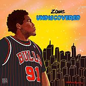 Undiscovered by Zone