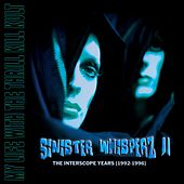 Sinister Whisperz 2 (The Interscope Years) (Sinister Mix) de My Life with the Thrill Kill Kult