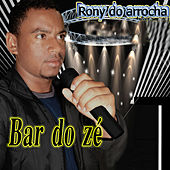 Bar do Zé de Rony do Arrocha
