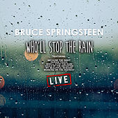 Who'll Stop The Rain (Live) de Bruce Springsteen