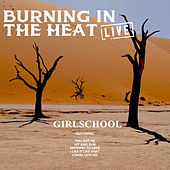 Burning In The Heat (Live) de Girlschool