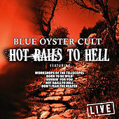 Hot Rails To Hell (Live) von Blue Oyster Cult