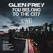 You Belong To The City de Glenn Frey
