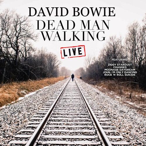 Dead Man Walking (Live) by David Bowie
