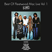 Best of Fleetwood Mac Live Vol. 1 (Live) de Fleetwood Mac