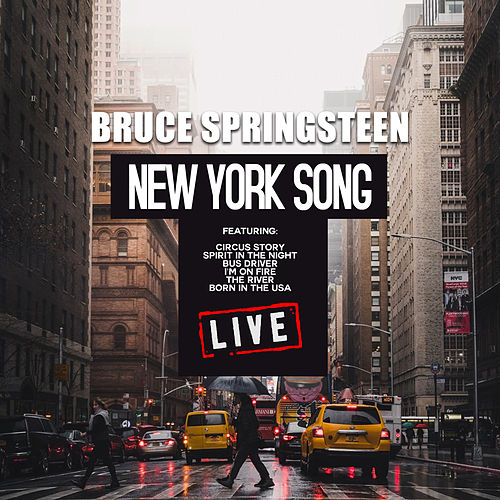 New York Song (Live) by Bruce Springsteen